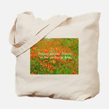 Friends Are Like Flowers Tote Bag