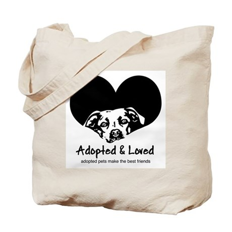 Adopted & Loved Tote Bag