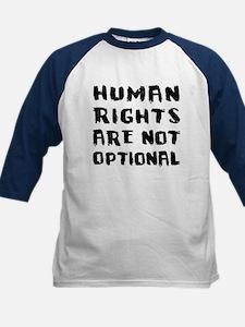 Human Rights Are Not Optional Kids Baseball Jersey