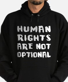 Human Rights Are Not Optional Hoodie