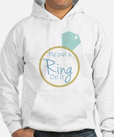 He put a ring on it Hoodie