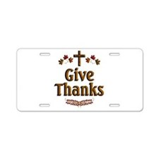 Give Thanks Aluminum License Plate