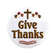 """Give Thanks 3.5"""" Button (100 pack)"""