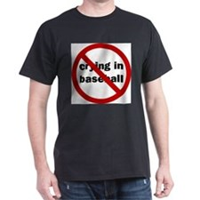 nocryinginbaseball T-Shirt