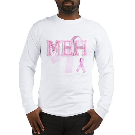 MEH initials, Pink Ribbon, Long Sleeve T-Shirt
