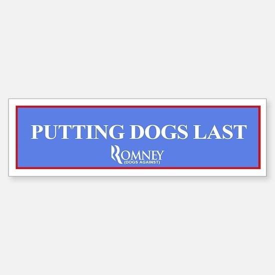 "Mitt Romney ""Putting Dogs Last"" Bumper S"