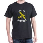 Whats your Attitude? Dark T-Shirt