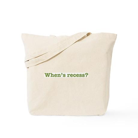 When's Recess? Tote Bag