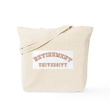 Retirement University Tote Bag