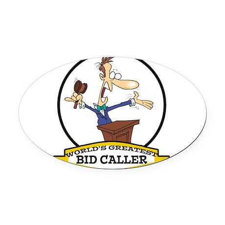 WORLDS GREATEST BID CALLER CARTOON.png Oval Car Ma