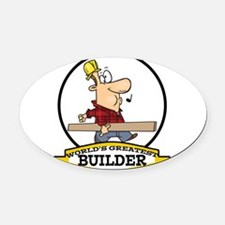 WORLDS GREATEST BUILDER CARTOON.png Oval Car Magne