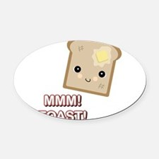 mmm toast.png Oval Car Magnet