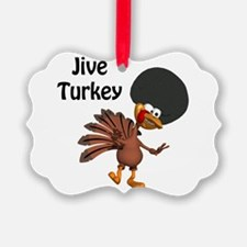 jive turkey.png Ornament