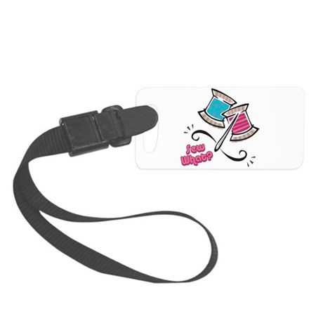 sew what.png Small Luggage Tag