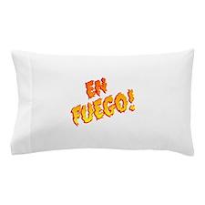 En FUEGO! Pillow Case