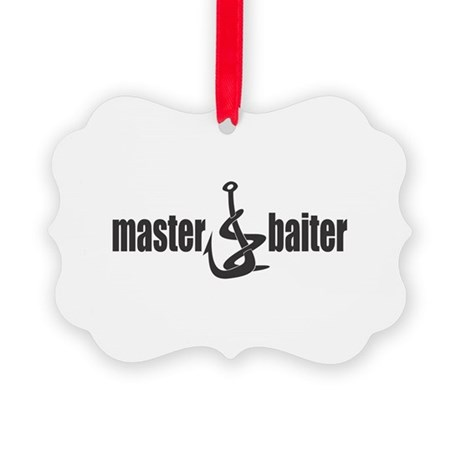 master baiter copy.png Picture Ornament