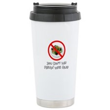 You Dont Win Friends with Salad Travel Mug