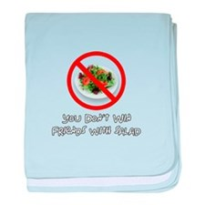 You Dont Win Friends with Salad baby blanket