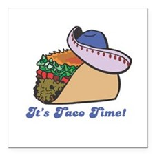 "taco with hat copy.jpg Square Car Magnet 3"" x 3"""