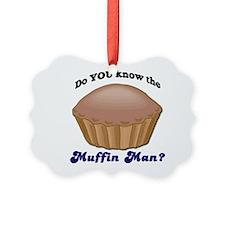 muffinman.psd Ornament