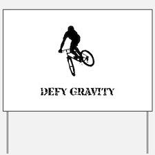 Defy Gravity Yard Sign
