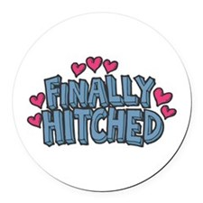 finally hitched copy.jpg Round Car Magnet