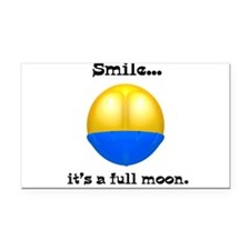 smile its a full moon.png Rectangle Car Magnet