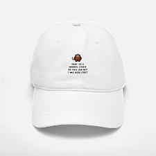 Monkey Job Baseball Baseball Cap