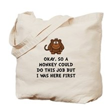 Monkey Job Tote Bag