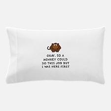 Monkey Job Pillow Case