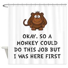 Monkey Job Shower Curtain