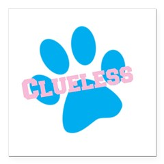 clueless.png Square Car Magnet 3