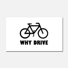 Why Drive Car Magnet 20 x 12