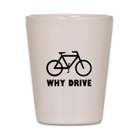 Why Drive Shot Glass