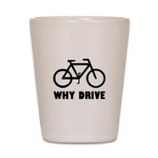 Why Drive Shot Glass