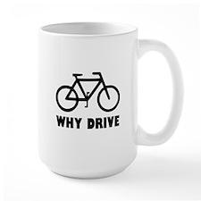 Why Drive Mug