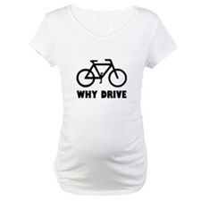 Why Drive Shirt