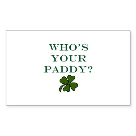 Who's Your Paddy? Sticker (Rectangle)