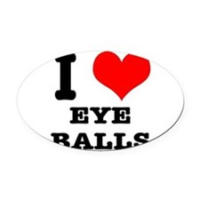 EYEBALLS.png Oval Car Magnet