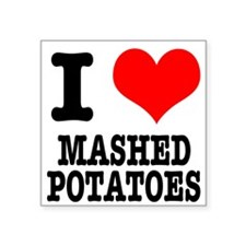 """MASHED POTATOES.png Square Sticker 3"""" x 3"""""""