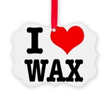 WAX.png Ornament