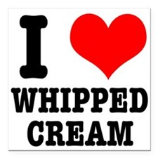 """whipped cream.png Square Car Magnet 3"""" x 3"""""""