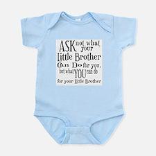 Ask Not Little Brother Infant Bodysuit