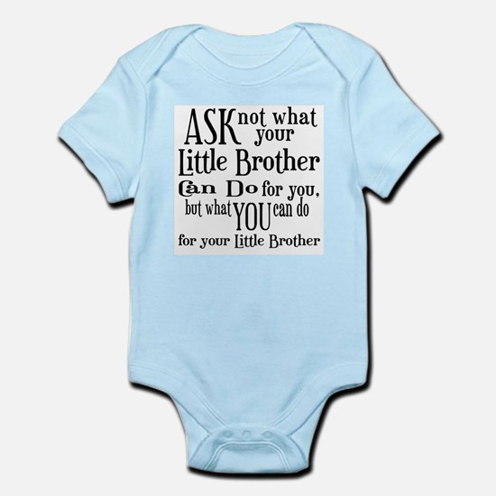 Ask Not Little Brother Infant Bodysuit