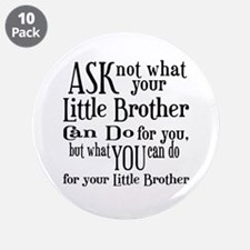 "Ask Not Little Brother 3.5"" Button (10 pack)"