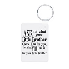 Ask Not Little Brother Aluminum Photo Keychain