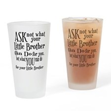 Ask Not Little Brother Drinking Glass