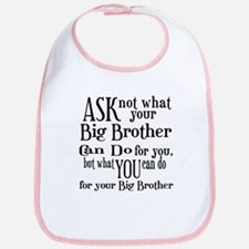 Ask Not Big Brother Bib