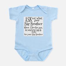Ask Not Big Brother Infant Bodysuit