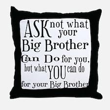 Ask Not Big Brother Throw Pillow